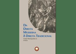 Da Direita Moderna à Direita Tradicional